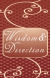 Wisdom and Direction